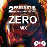 FREENETIK PARTY 2 YEARS ANNIVERSARY - ZERO - MIX