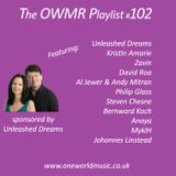 Playlist #102 Sponsored by Unleashed Dreams