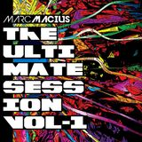 Marc Macius - The ULTIMATE Session - Vol.1