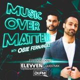 Music Over Matter 075, Incl. Elevven Guestmix