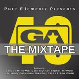 Pure Elementz (DJ Jay Ski & DJ Tactics) Presents... The GA40 Mixtape
