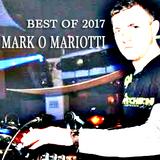 Mark O Mariotti - Best Of 2017