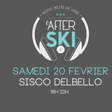"Sisco Delbello @ ""After Ski"" ( Hotel Neste De Jade, Saint Lary, FR ) 02/20th/16"