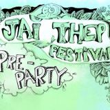 Jai Thep Pre Party Mix