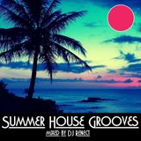 Summer House Grooves mixed by DJ Renect