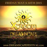 X-Dream - Dreamscape 2015 Blend