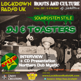 DJs, Toasters, Rub-a-Dub and an interview with Northern Dub Mystic