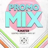 r.matze _ SHORT PROMO MIX _ ELEKTRO_BREAKS