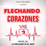 Flechando Corazones vol 2 By Maxel Dj La Evolucion En El Beat Salvy Records