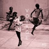 Radio Cómeme - Bon Voyage 05 By Inga Mauer