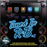 TUNED IN R&B PT. 7 (NEW R&B)