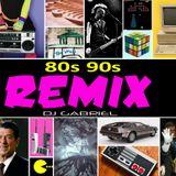 80S-90S REMIX Dj Gabriel March 2011