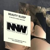 Beauty Sleep w/ Angel Simitchiev & Nelegat - 15th October 2019