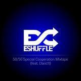 50/50 Special Cooperation Mixtape [feat. Danc!t] 06/2013