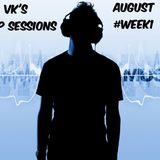 VK's Drop Sessions (August) #Week1