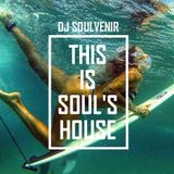 DJ SOULVENIR - This is Soul's House #4