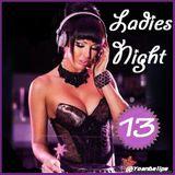 Ladies Night #13