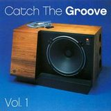 'CATCH THE GROOVE' PART 2 (70S & 80S SOUL MIX)