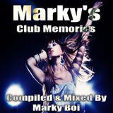 Marky Boi - Marky's Club Memories