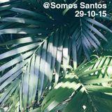 Dj Set  @Somos Santos - 29/10