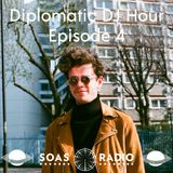 Diplomatic DJ Hour Episode Four: Homecoming