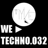 We ► Techno.032