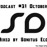 SoundDesigners Podcast #31 October Mixed by Sonitus Eco