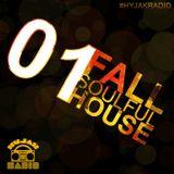 Hyjak Radio - Fall (Soulful House Mixcast)