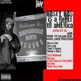 Nasty Nas Is A Rebel To America Mixtape