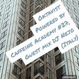 27- Oktavist, Powered by Caffeine Academy w/ Guest DJ Nejo (Italy)