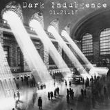 Dark Indulgence 01.21.18 Industrial - EBM & Synthpop Mixshow by Scott Durand