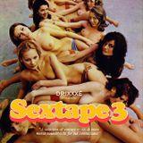 Sextape 3 by Drixxxé