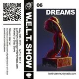 W.E.L.T. Show 06 - Dreams (hosted by Strip Steve)