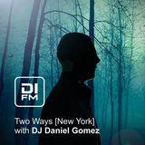 034 Two Ways New York Vol. 1 DJ Daniel Gomez