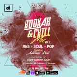 Hookah & Chill Mix 2017 Vol. 2 (R&B, Soul, Pop) - @djtowii