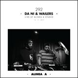 Alinea A #292 Da Ni & Wailers