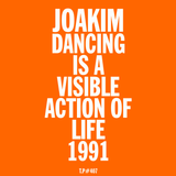 Test Pressing 407 / Dancing Is A Visible Action Of Life / 1991 / Joakim