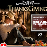 DJ Ricardo! Live at Splash NYC Thanksgiving 2012: Pop meets Progressive