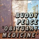 Buddy Peace: 'Obituary Medicine' Podcast (2006)