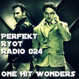 Perfek† Ryô† Radio Hour - Episode 024 (One Hit Wonders)