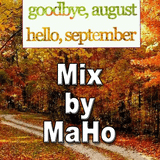 Goodbye August, Hello September Mix (Teil 1)