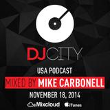 Mike Carbonell - DJcity Podcast - Nov. 18, 2014