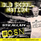(#218) STU ALLAN ~ OLD SKOOL NATION - 14/10/16 - OSN RADIO