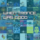 When Trance Was Good pt. 5