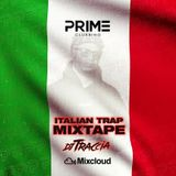 ITALIAN TRAP MIXTAPE BY #DJTRACCIA