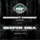The MidNight Sounds Radio Pres Depper Soul by Luigi James episodio 003