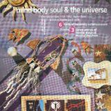 Simon Bassline Smith @ Universe : Mind, body, and Soul