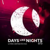 DAYS like NIGHTS 073 - La Feria, Santiago de Chile