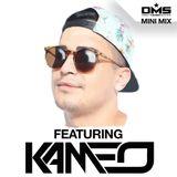 DMS MINI MIX WEEK #288 KAMEO