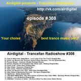 Airdigital - Trancefan Radioshow #308 2017-07-28
